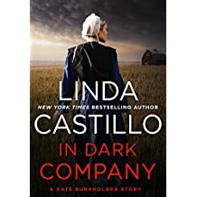 In Dark Company: A Kate Burkholder Short Mystery