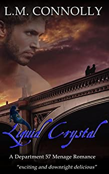 Liquid Crystal: Department 57 (Dept 57 Book 6) by [Connolly, L.M.]