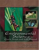 Environmental Science : Quick Notes and Lab Manual, Watson, Phillip L. and Westhoven, Arlene A., 0757514456