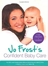 Jo Frost s Confident Baby Care