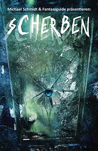 Scherben (German Edition)
