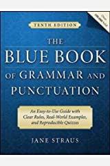 The Blue Book of Grammar and Punctuation: An Easy-to-Use Guide with Clear Rules, Real-World Examples, and Reproducible Quizzes Paperback
