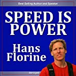 Speed is Power | Hans Florine