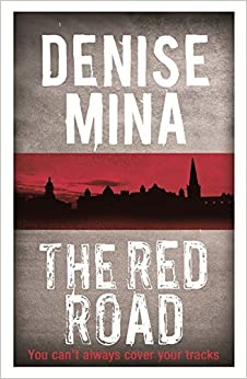 Book The Red Road (Alex Morrow 4) by Denise Mina (2014-02-13)