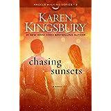 Chasing Sunsets (Angels Walking 2) by Karen Kingsbury (2015-09-10)