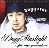 DOGG STARLIGHT -FOR MY GENERATION-