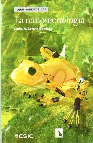 Descargar Libro La Nanotecnología Pedro Amalio Serena Domingo