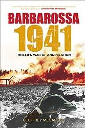 Barbarossa, 1941: Hitler's War of Annihilation
