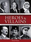 """""""Atlas of History's Greatest Heroes & Villains The 50 Most Significant Moments Explored in Words and Maps"""" av Howard Watson"""