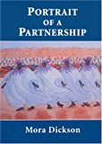 Portrait of a Partnership, Mora Dickson, 0970198469