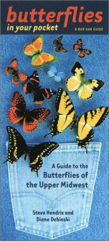 Download Butterflies in Your Pocket: A Guide to the Butterflies of the Upper Midwest (Bur Oak Guide) PDF