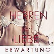 Erwartung (Herren der Liebe 5) | A. J. Blue