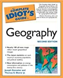 Complete Idiot's Guide to Geography, Joseph  Gonzalez and Thomas E. Sherer, 1592571883