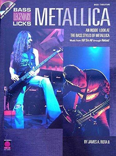 Legendary Licks Bass - Metallica - Bass Legendary Licks: An Inside Look at the Bass Styles of Metallica by Metallica (2000-07-01)