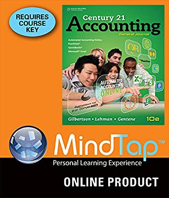 MindTap Accounting for Gilbertson/Lehman/Gentene's Century 21 Accounting: General Journal, 10th Edition