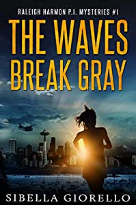 The Waves Break Gray by Sibella Giorello ebook deal