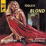 Tödlich Blond | Max Phillips