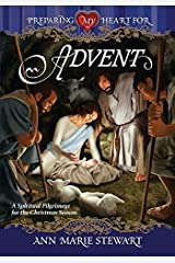 PREPARING MY HEART FOR ADVENT PB by STEWART ANN MARIE (19-Feb-2008) Paperback Paperback