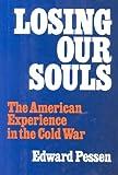 Losing Our Souls, Edward Pessen, 1566630371