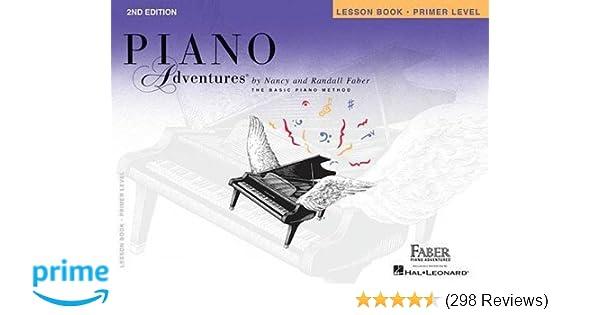 Primer Level - Lesson Book: Piano Adventures: Nancy Faber, Randall