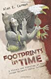 Footprints in Time, Alan E. Carman, 1466907428