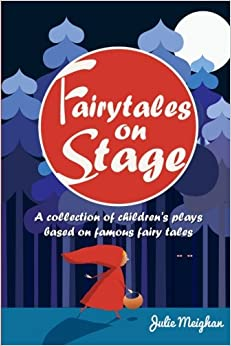 Epub Descargar Fairytales On Stage: A Collection Of Children's Plays Based On Famous Fairy Tales