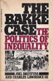 img - for The Bakke Case: The Politics of Inequality book / textbook / text book