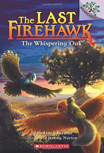 The Whispering Oak: A Branches Book (The Last Firehawk #3) (Series Oak)