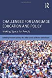 Challenges for Language Education and Policy: Making Space for People Pdf