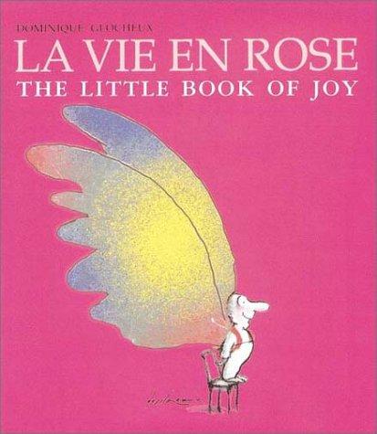Download La Vie en Rose: The Little Book of Joy ebook