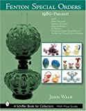 Fenton Special Orders, John Walk, 0764318136