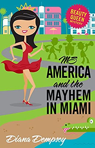 book cover of Ms America and the Mayhem in Miami