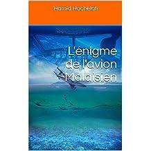 L'énigme de l'avion Malaisien (French Edition)