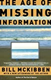 The Age of Missing Information, Bill McKibben, 081297607X