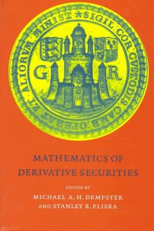 Mathematics of Derivative Securities (Publications of the Newton Institute)