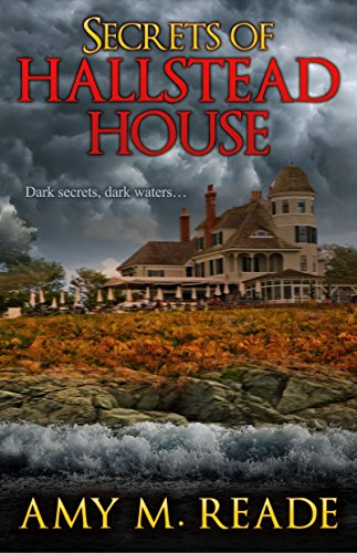 Secrets of Hallstead House by [Reade, Amy M.]