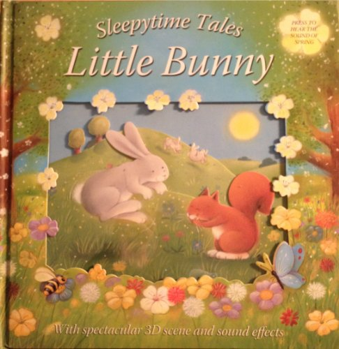 SLEEPYTIME TALES LITTLE BUNNY WITH SPECTACULAR 3D SCENE AND SOUND EFFECTS