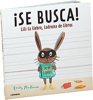 Lili la liebre, ladrona de libros (Spanish Edition)