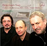 Forests by Brazilian Trio (2008-07-08)