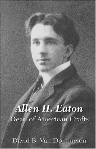 Allen H. Eaton, Dean of American Crafts