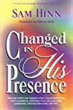 Changed in His Presence, Sam Hinn, 0884193888