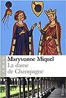 La Dame de Champagne par Miquel