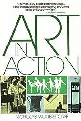 Art in Action: Toward a Christian Aesthetic: Towards a Christian Aesthetic