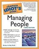The Complete Idiot's Guide to Managing People, Arthur R. Pell, 159257145X