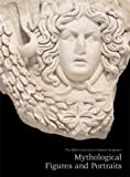 Mythological Figures and Portraits: The Miller Collection of Roman Sculpture
