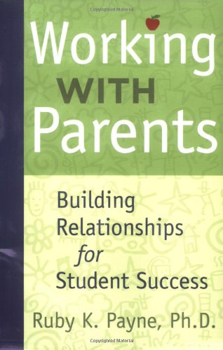 Working With Parents Building Relationships for Student Success