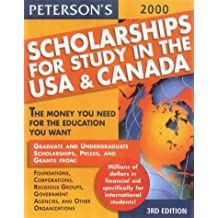 Scholarships for Study in the USA 2000 (Peterson's Scholarships for Study in the USA & Canada)
