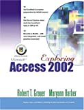 Exploring Microsoft Access 2002 Comprehensive 9780130924308