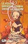 Zombi la mouche par Forbin