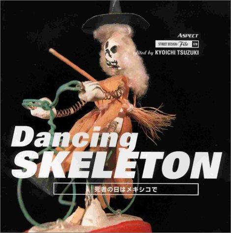 Dancing Skeleton (Street Design) PDF